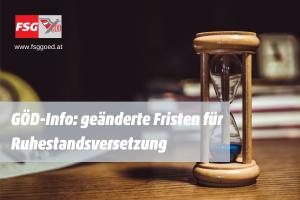 GÖD-Info: geänderte Fristen für Ruhestandsversetzung