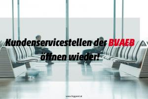 Kundenservicestellen der BVAEB öffnen wieder!