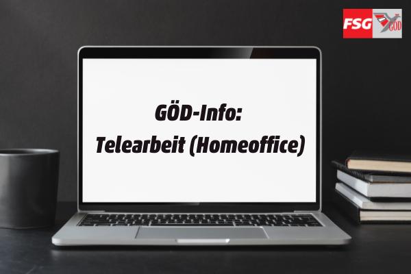 GÖD-Info zu Telearbeit (Homeoffice)
